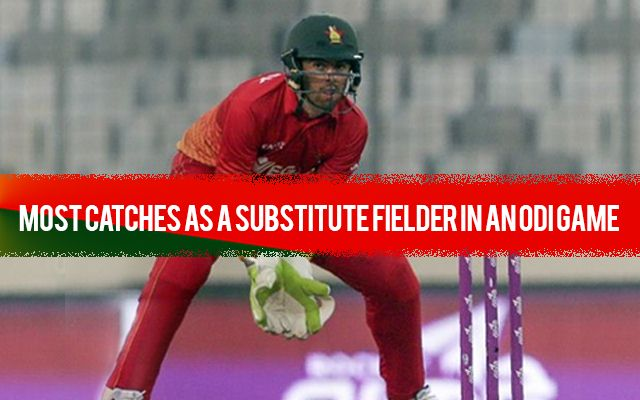 Most catches as a substitute fielder in an ODI | CricTracker.com
