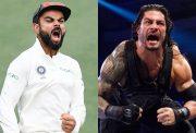 Virat Kohli and Roman Reigns