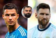 Virat Kohli, Cristiano Ronaldo, Lionel Messi