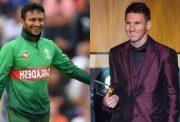 Shakib Al Hasan and Lionel Messi