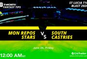 St.LuciaT10Blast-Match6-Mon-Repos-Stars-vs-South-Castries-12.00AM