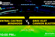 St.LuciaT10Blast-Match7-Central-Castries-Mindhood-vs-Gros-Islet-Cannon-Blasters-10.00PM
