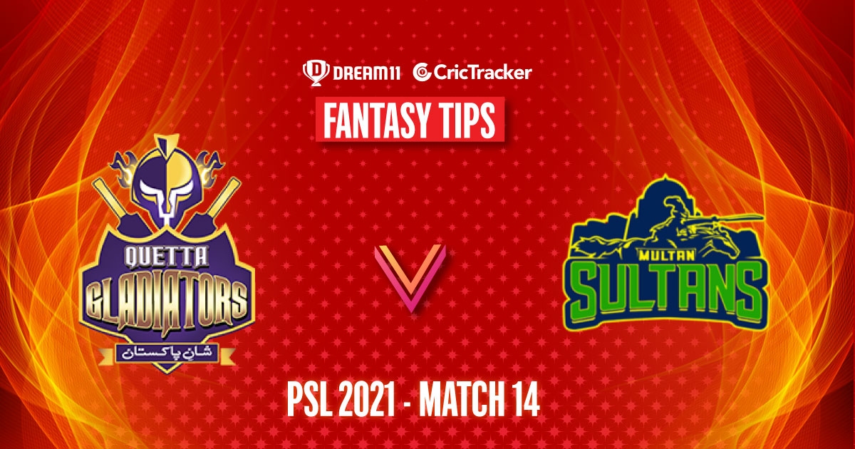 PSL 2021, Match 14: QUE vs MUL Dream11 Prediction, Fantasy Cricket Tips, Playing 11, Pitch Report and Injury Update - CricTracker