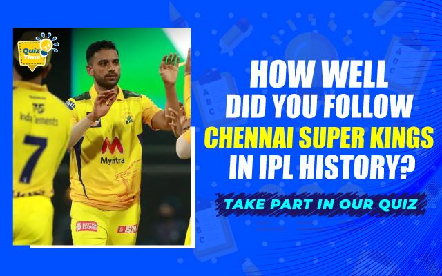 Chennai Super Kings (CSK) Quiz