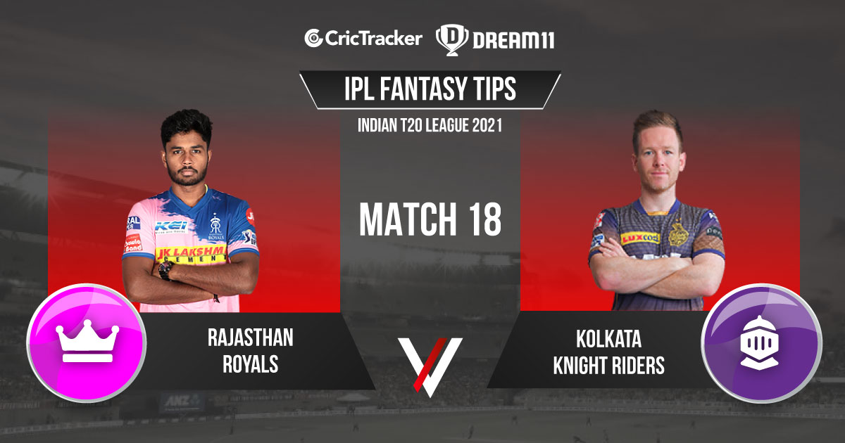 RR vs KKR Dream11 Prediction, Fantasy Cricket Tips, Playing XI Updates, Pitch Report & Injury Updates For Match 18 – Apr 24th 2021 - CricTracker