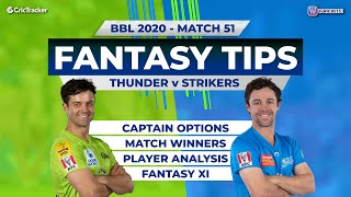 BBL, 51st Match, 11Wickets Team, Adelaide Strikers vs Sydney Thunder, Full Team Analysis