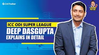 NEW ODI World Cup SUPER LEAGUE Full Explanation | Deep Dasgupta | CricTracker