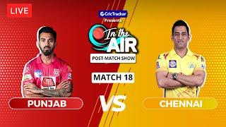 Punjab v Chennai - Post-Match Show - In the Air - Indian T20 League Match 18