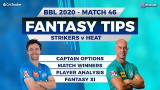 BBL, 46th Match, 11Wickets Team, Adelaide Strikers vs Brisbane Heat, Full Team Analysis
