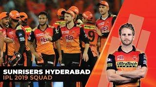 IPL 2019: Sunrisers Hyderabad (SRH) Full Squad | Kane Williamson to captain