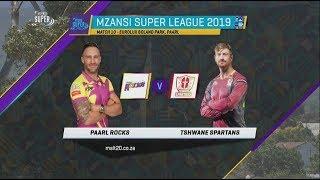 MSL 2019: Match 10, Paarl Rocks vs Tshwane Spartans, Highlights