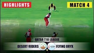 Highlights | Desert Riders vs Flying Oryx | Match 04 | Qatar T10 2019