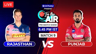 Rajasthan vs Punjab - Pre-match Show - In the Air, Indian T20 League Match 9