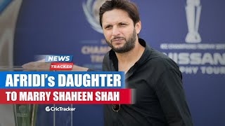 Shaheen Shah to Marry Shahid Afridi's Daughter? WTC Final's Venue Changed? & More Cricket News