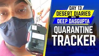 IPL 2020: Day 13 – Quarantine Tracker | Desert Diaries with Deep Dasgupta | CricTracker