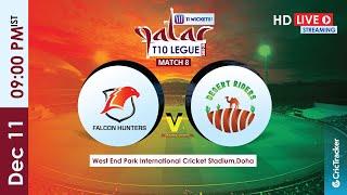 Qatar T10 Live Streaming : 8th Match Falcon Hunters vs Desert Riders
