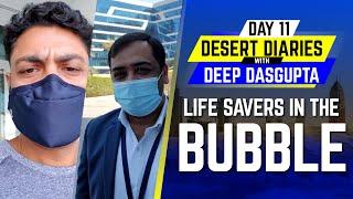 IPL 2020: Day 11 – Life saviours in Bubble | Desert Diaries with Deep Dasgupta | CricTracker