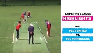 Taipei T10 League: Final Highlights | PCCT United vs FCC Formosans
