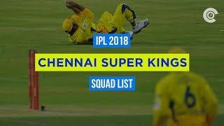 IPL 2018: CSK Full Squad