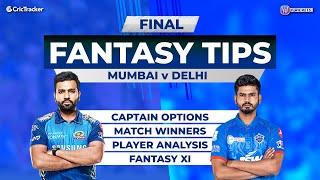 Mumbai vs Delhi - Final, 11Wickets Fantasy Cricket Tips, Indian T20 League, 11Wickets Fantasy Tips