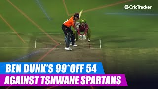 MSL 2019: Ben Dunk's match winning knock of 99*(54) vs Tshwane Spartans