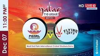 Qatar T10 Live Streaming : 1st Match Pearl Gladiators vs Flying Oryx
