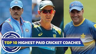 Top 10 highest paid coaches in world cricket