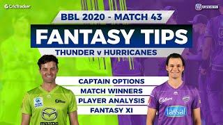 BBL, 43rd Match, 11Wickets Team, Hobart Hurricanes vs Sydney Thunder, Full Team Analysis