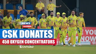 Chennai Super Kings Donate 450 oxygen Concentrators, Chahal Donates INR 95,000 And More Cricket News