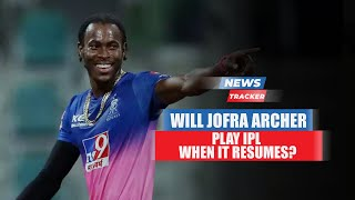 Rajasthan Royal's Pacer Jofra Archer Hopeful Of Playing In Reminder Of IPL 2021 & More Cricket News