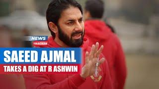 Saeed Ajmal Takes An Indirect Dig At Ravi Ashwin Just Before The WTC Final & More Cricket News