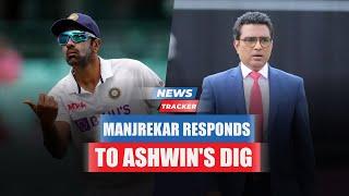 Sanjay Manjrekar Respond To Ravichandran Ashwin's Dig On Twitter After All-time Great Debate