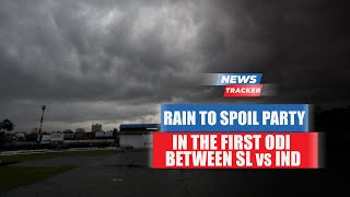 Rain Is Likely To Play A Spoilsport During 1st ODI Between Sri Lanka And India
