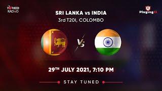 LIVE : INDIA vs SRI LANKA 3RD T20I | DIGITAL AUDIO COMMENTARY I 2021