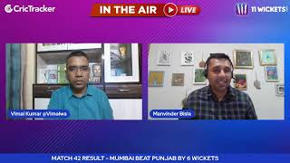 Indian T20 League M-42: Mumbai vs Punjab Post Match Analysis With Manvinder Bisla & Vimal Kumar
