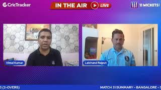 Indian T20 League M-31 : Kolkata vs Bangalore Pre Match Analysis With Vimal Kumar & Lalchand Rajput
