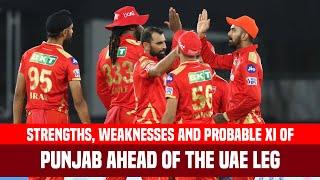 IPL 2021 UAE Leg: Strongest Playing XI Of Punjab Kings | PBKS Strengths & Weaknesses Analysis
