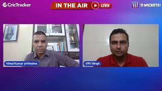Indian T20 League M-36: Delhi vs Rajasthan Pre Match Analysis With VRV Singh & Vimal Kumar