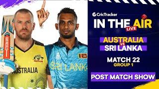 T20 World Cup Match 22 Cricket Live - #AUSvSL Post Match Analysis #T20WC