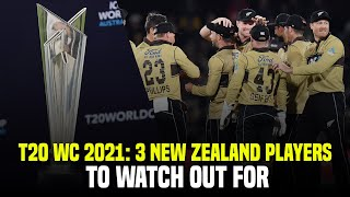 T20 World Cup 2021: Three Players to Watch Out For In The New Zealand Squad