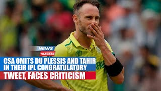 Cricket South Africa Forget To Wish Faf Du Plessis And Imran Tahir And Many More News