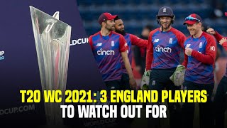 Jos Buttler And Two Other Players From England Cricket Team To Keep An Eye On In The T20 WC